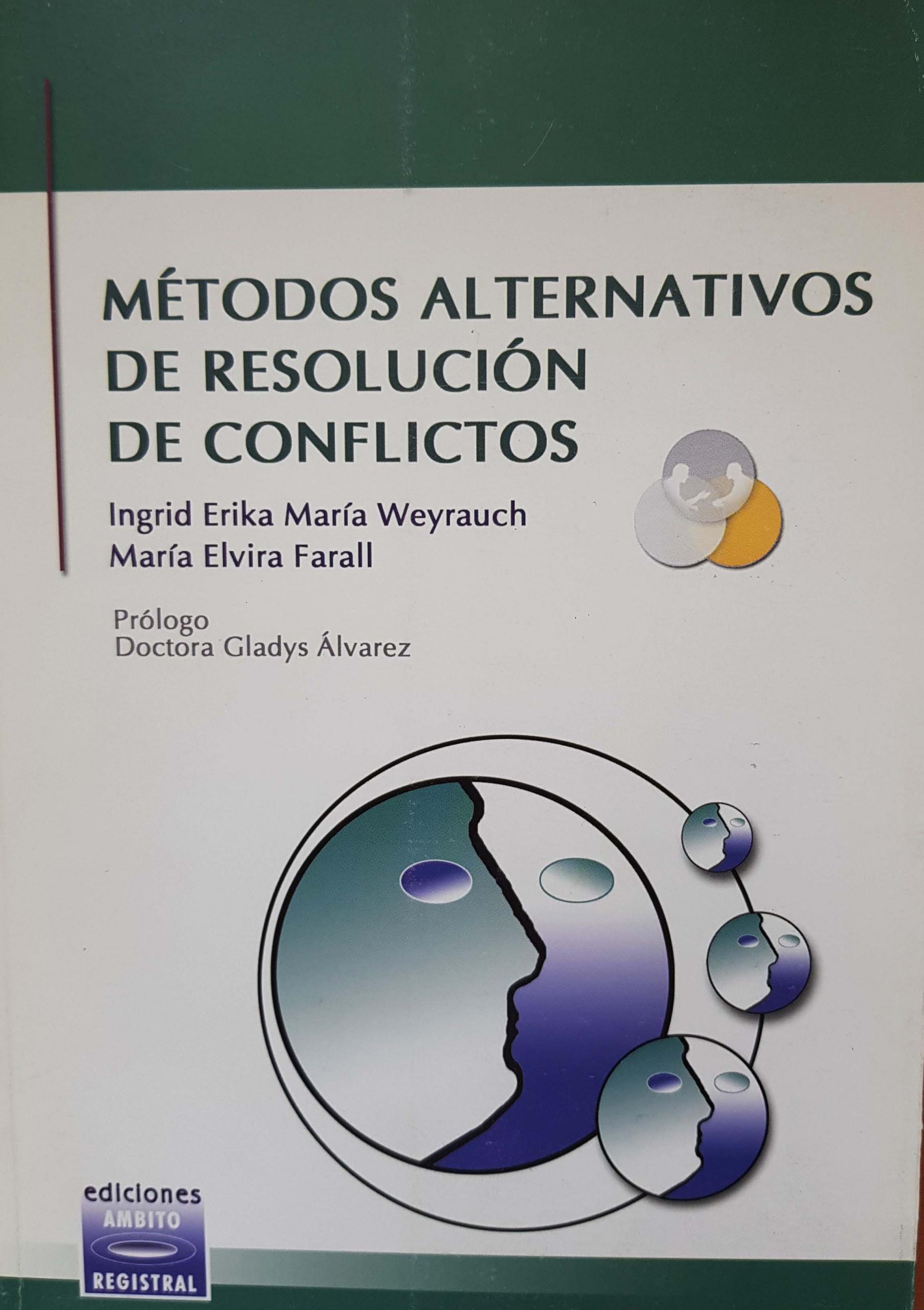 Métodos alternativos de resolución de conflictos