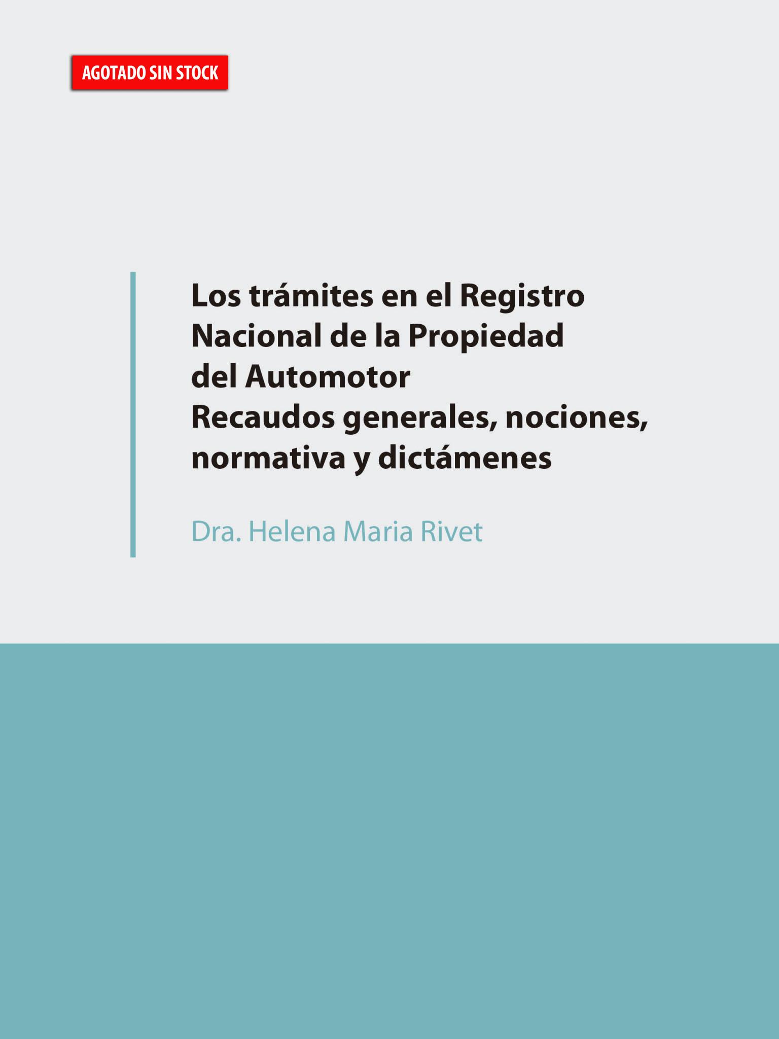 Los trámites en el Registro Nacional de la Propiedad del Automotor