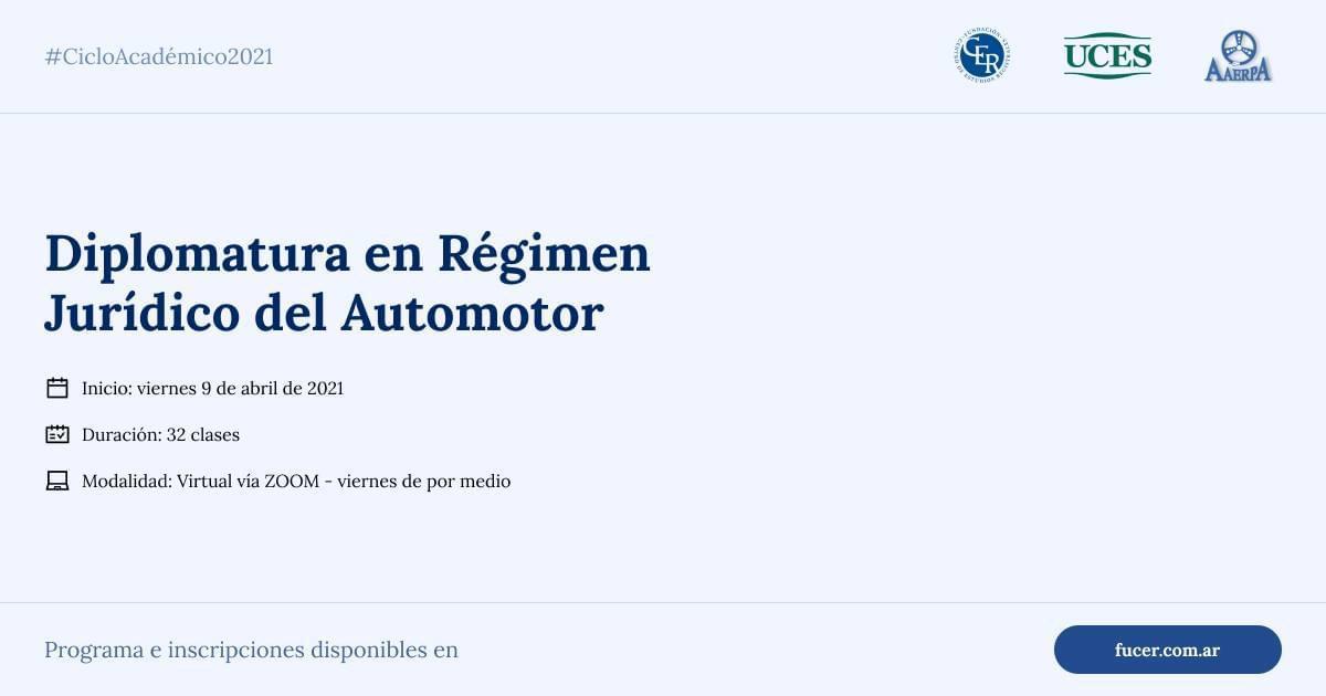 Diplomatura en Régimen Jurídico del Automotor – Ciclo Académico 2021